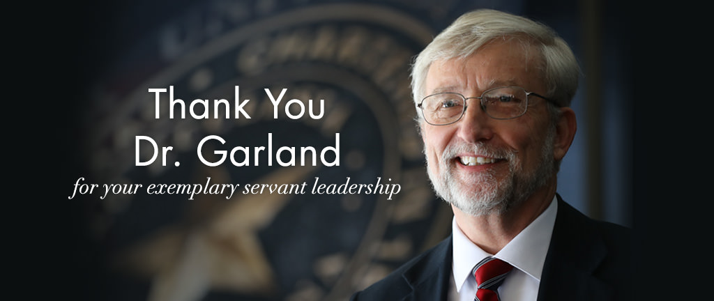 The David E. Garland Scholarship Fund was established May 12 in honor of Dr. Garland's selfless service to Baylor University.