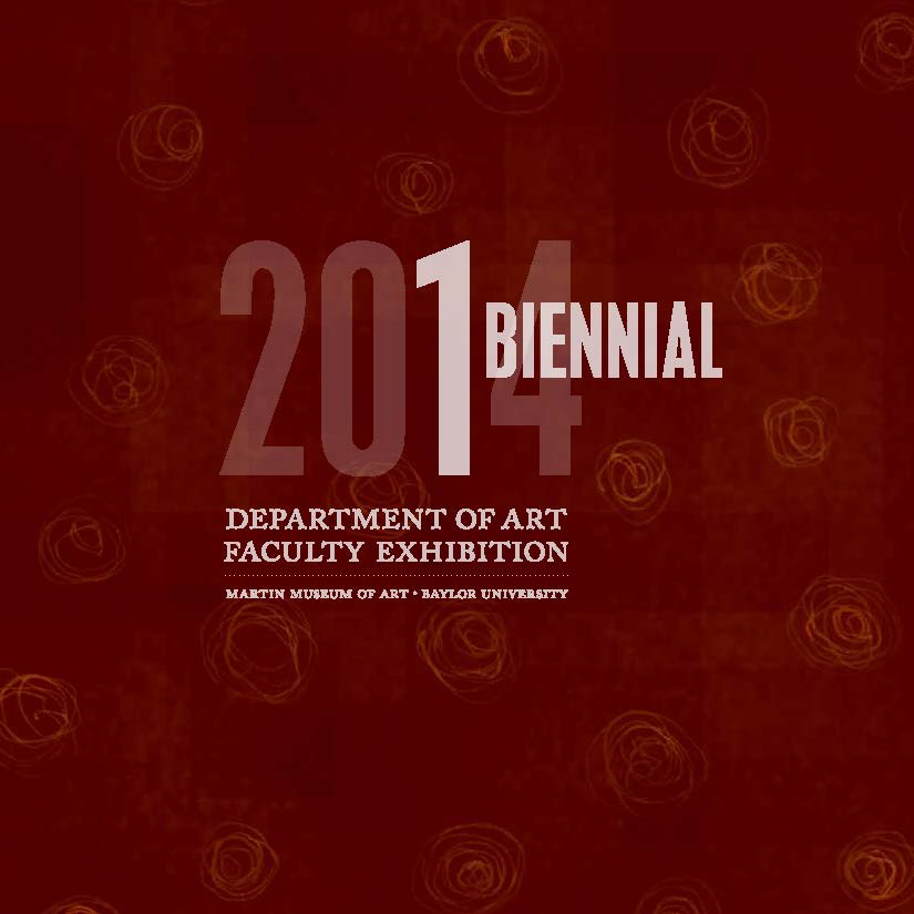 2014 Dept of Art Faculty Biennial Exhibition Catalog_Page_01