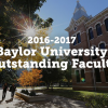 Baylor Honors Outstanding Faculty for 2016-2017
