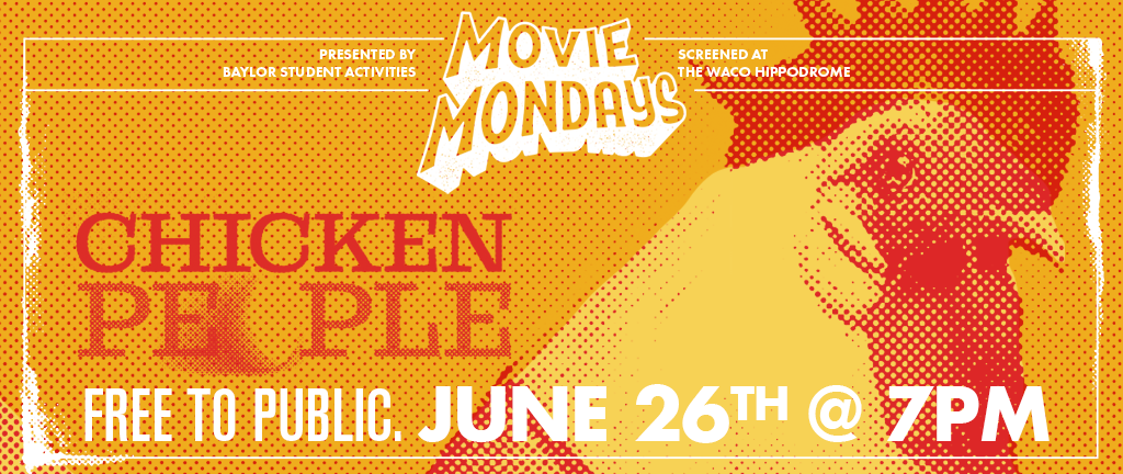 Chicken People, part of Baylor University's Movie Mondays at the Hippodrome, playing June 19