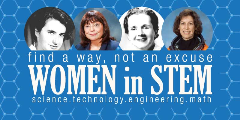 Find a Way, Not an Excuse: Women in STEM
