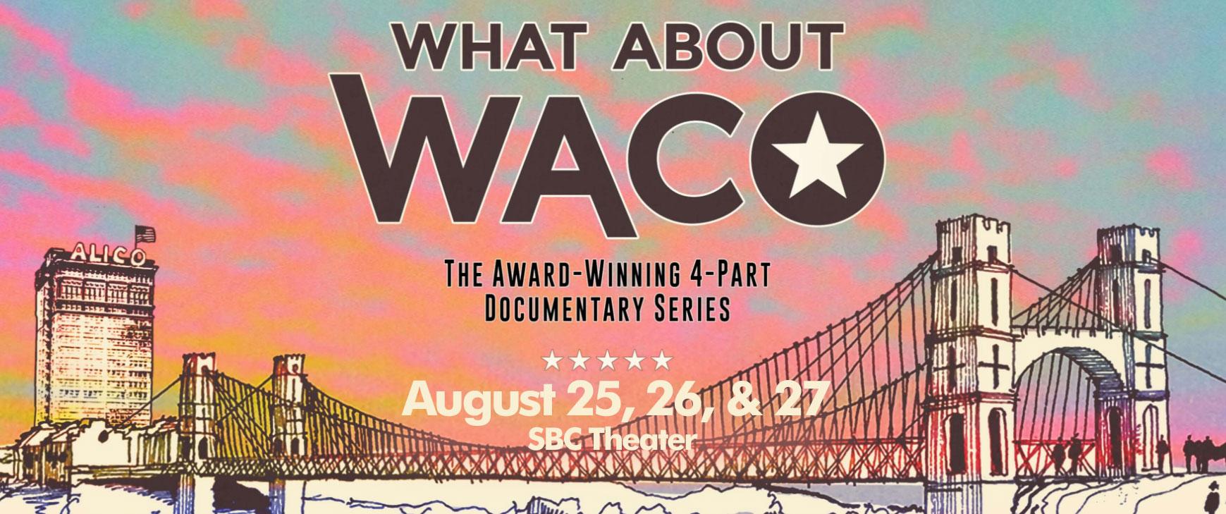 whataboutwaco-weblarge