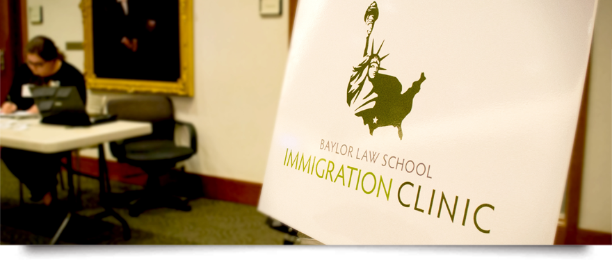 sign announcing the Baylor Law School Immigration Clinic