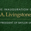 Baylor University to Inaugurate Linda A. Livingstone as University's 15th President on Oct. 26