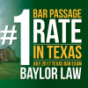 Baylor Law No. 1 in July Texas Bar Exam Results