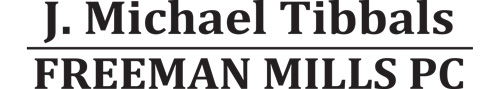 J. Michael Tibbals/Freeman Mills PC firm logo