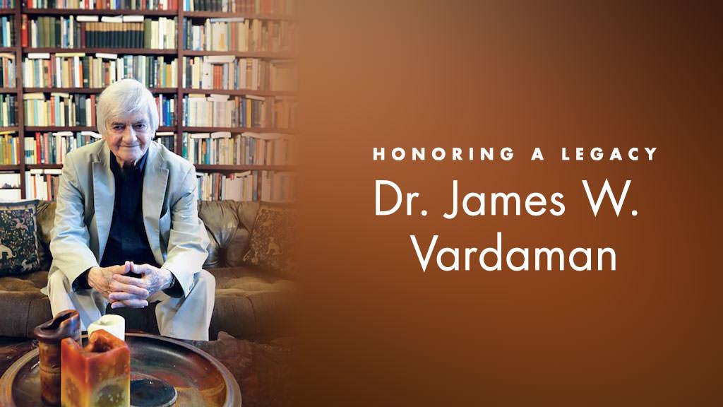 In Memory of Dr. James Vardaman