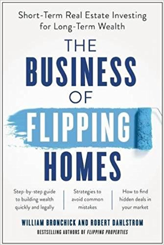 Book Cover of The Business of Flipping Homes