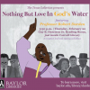 [Nothing But Love in God's Water graphic]