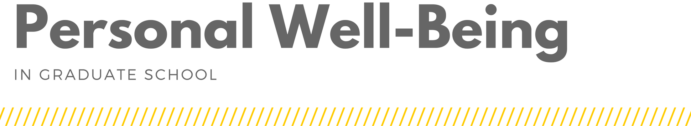 Personal Well-Being in Graduate School