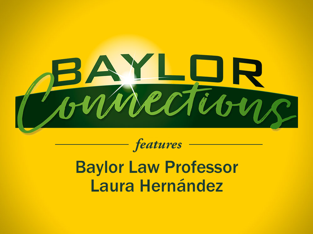 Baylor Law Professor Featured on KWBU-FM Radio Show