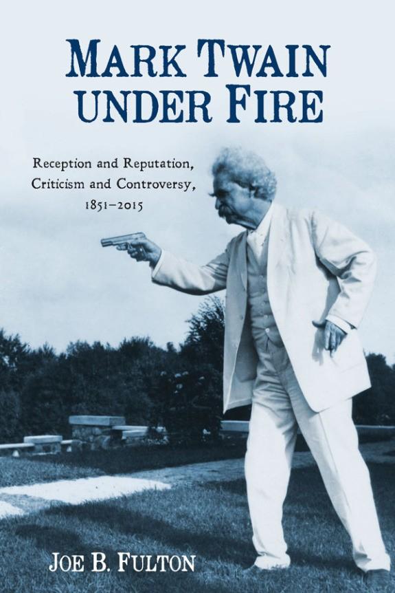 Mark Twain <br>Under Fire
