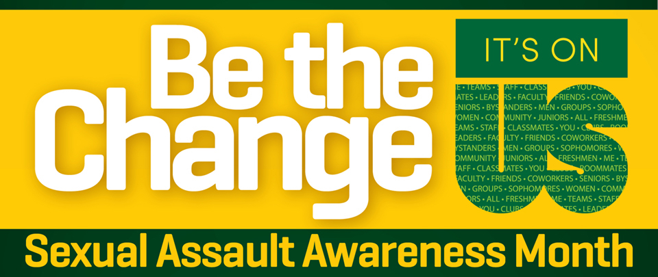 April is Sexual Assault Awareness Month: Baylor is hosting events and activities to raise awareness about sexual violence and how to prevent it.