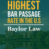 Baylor Law Earns Highest Ultimate Bar Passage Rate in the U.S.