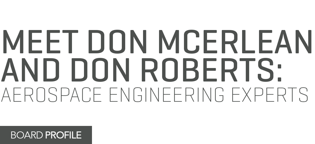 Title text treatment: Meet Don McErlean and Don Roberts, Aerospace Engineering Experts