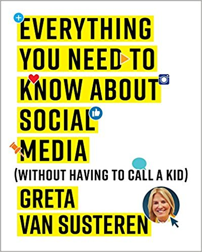 Book Cover of Everything you need to know about social media without having to call a kid