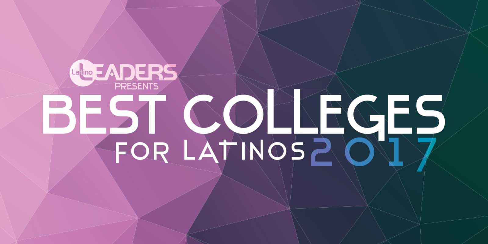 Banner for Latino Leaders Magazine Presents: Best Colleges for Latinos