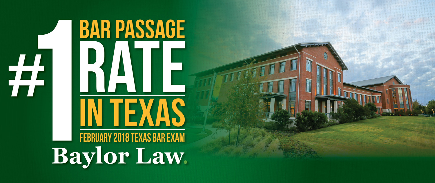 Banner announcing Baylor Law as top Texas Bar Exam passing rate
