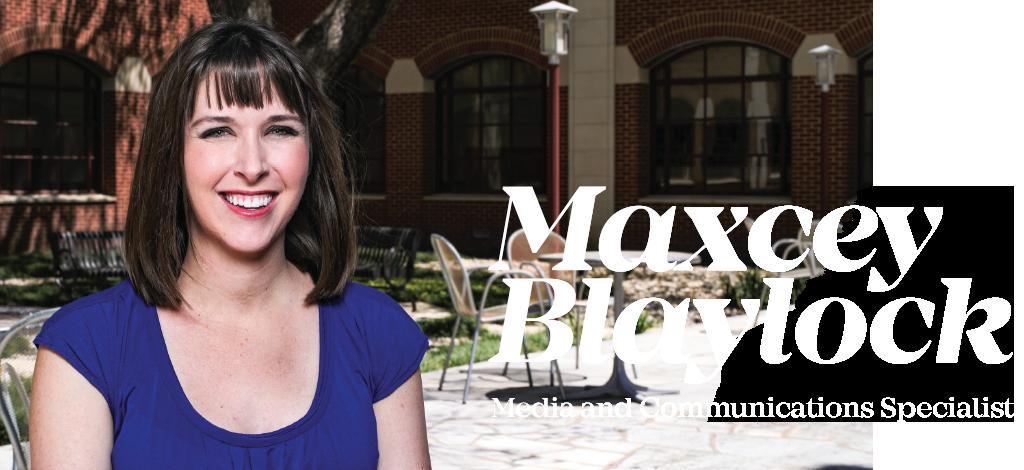 Meet Maxcey Blaylock