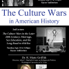 The Culture Wars in American History, Edmondson Lecture Series