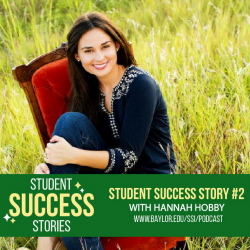 Student Success Stories with Hannah Hobby