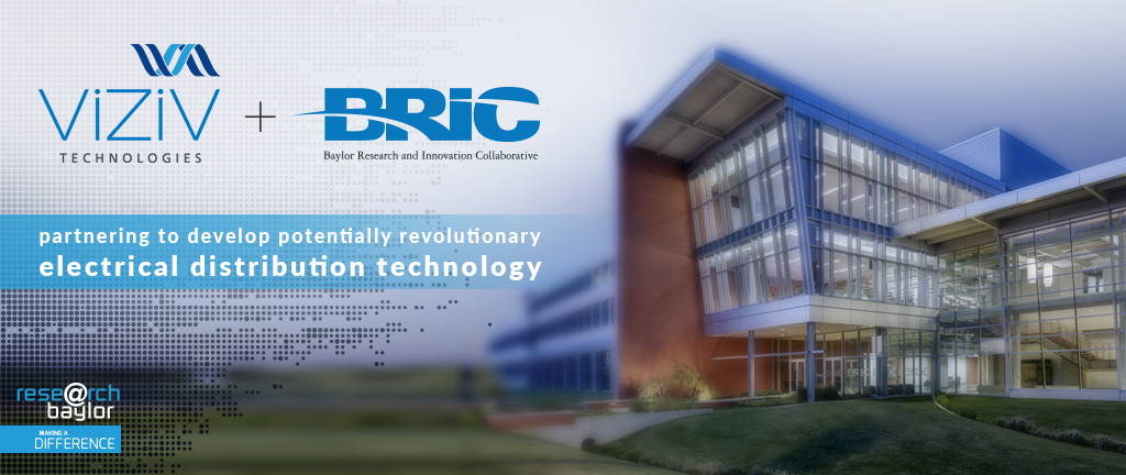 BRIC and VIZIV partner to develop potentially revolutionary electrical distribution technology.