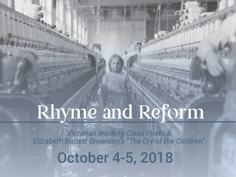 Rhyme & Reform: Victorian Working Class Poets & Elizabeth Barrett Browning's