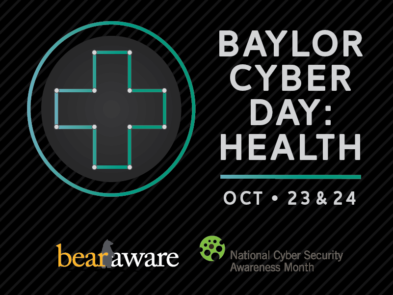 2018 Baylor Cyber Day: Health