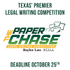 The Paper Chase Legal Writing Competition is Underway