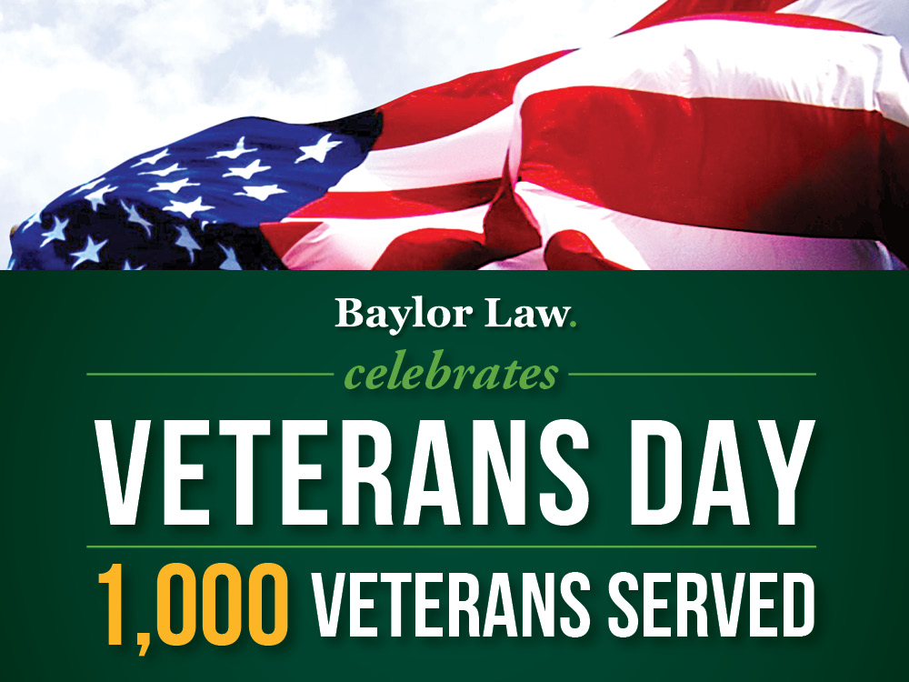 Baylor Law Celebrates 1,000 Veterans Served Through Legal Advice Clinics