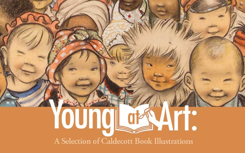 Young at Art: A Selection of Caldecott Book Illustrations