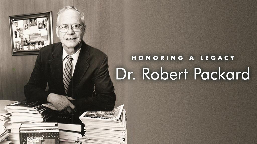In Memory of Dr. Robert Packard