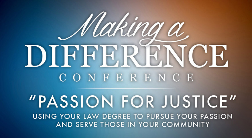 Making A Difference Conference: Passion for Justice