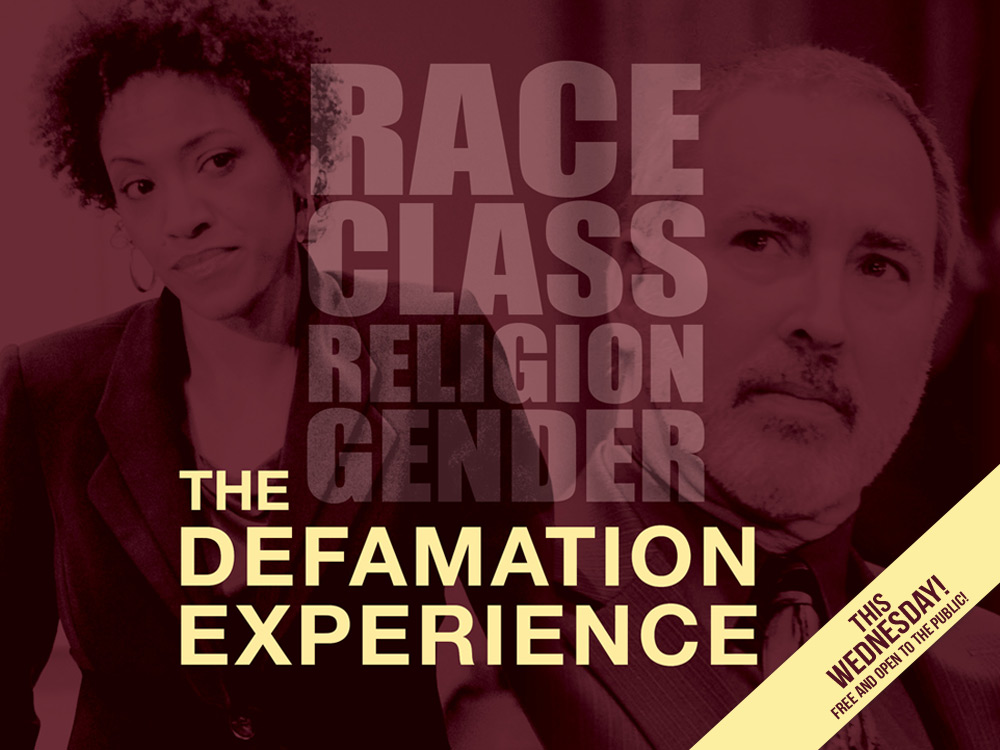 The Defamation Experience - Feb. 20