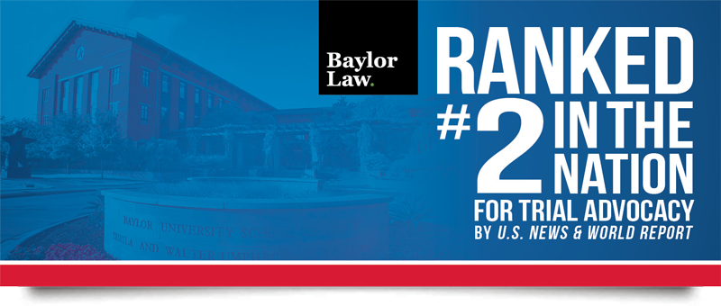 Baylor Law School's rank of #2 in the nation is featured in a banner image