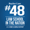Baylor Law Rises Two Spots Within the Top 50 in 2019 U.S. News Law School Rankings & Three Spots to #2 in Trial Advocacy
