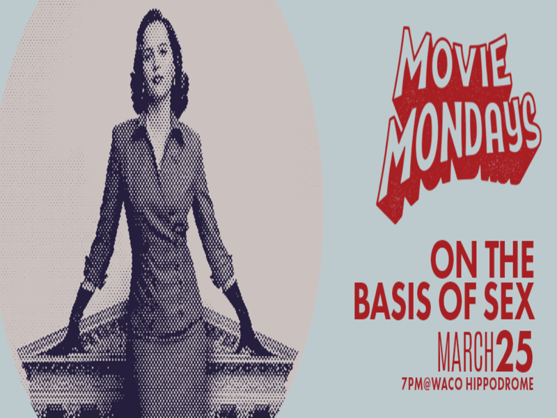 Movie Mondays: On the Basis of Sex