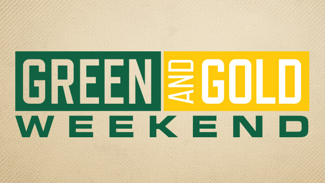 Green and Gold Weekend