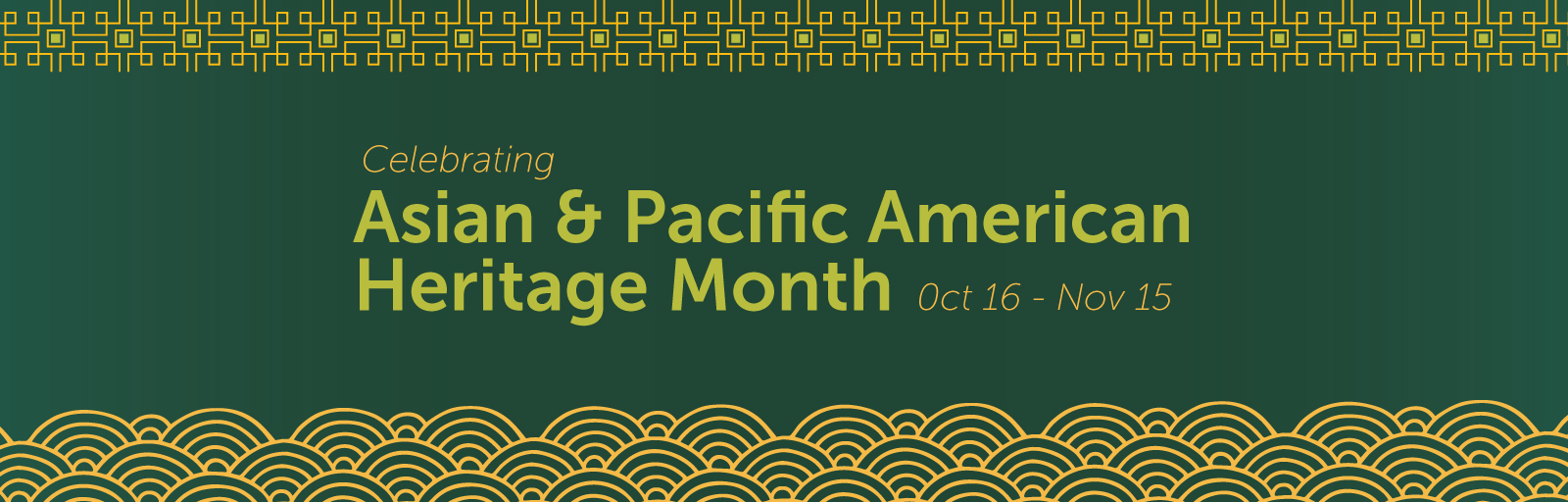 F19_AsianPacificAmerican_Heritage_Month
