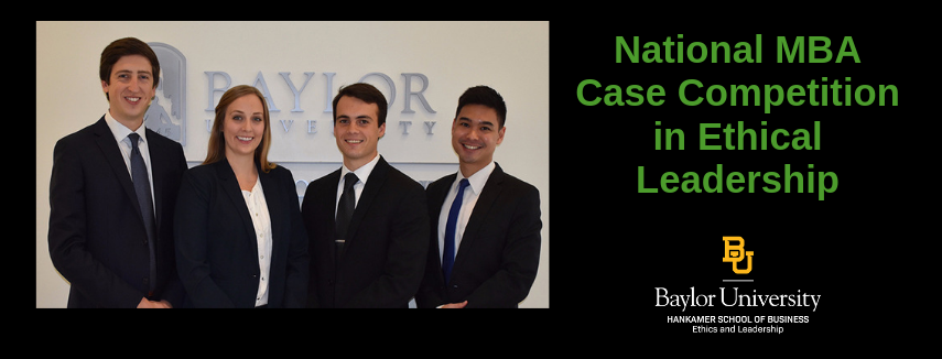 National MBA Case Competition in Ethical Leadership