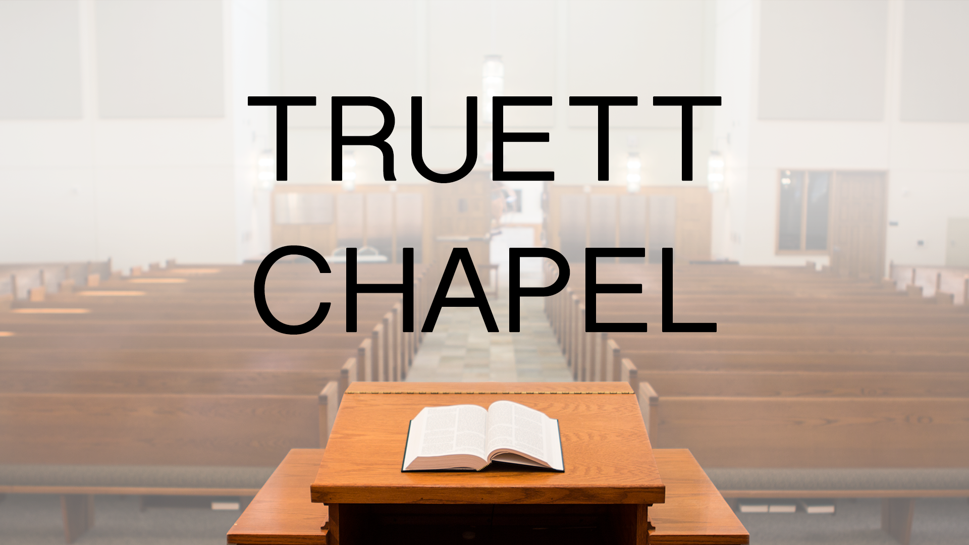 Truett Chapel