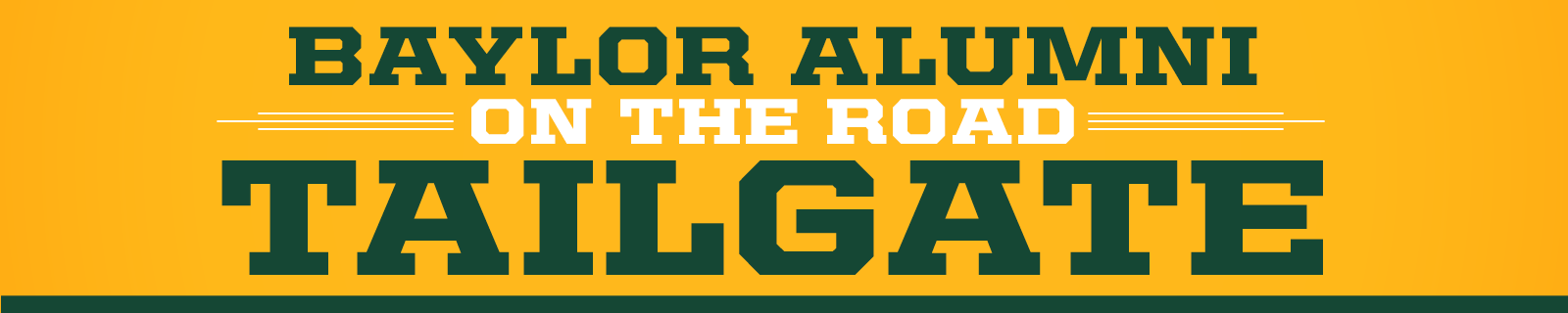 Baylor Alumni On the Road Tailgate