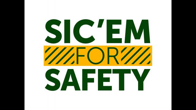 Sic em for Safety