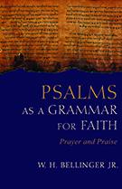 Psalms as a Grammar for Faith