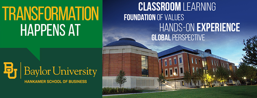 Classroom Learning, Foundation of Values, Hands-On Experience, Global Perspective at Baylor
