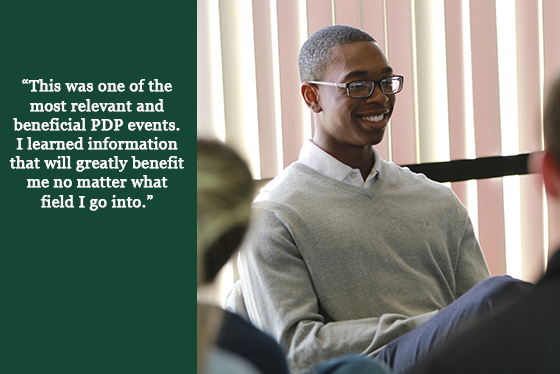 A seated, smiling male student and quote that says, 'This was one of the most relevant and beneficial PDP events. I learned information that will greatly benefit me no matter what field I go into.'