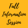Fall Information Session