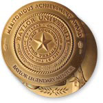 Medal of Service and Baylor Legendary Mentor medal