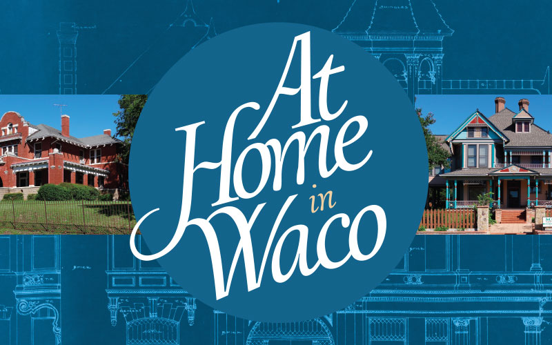At Home in Waco