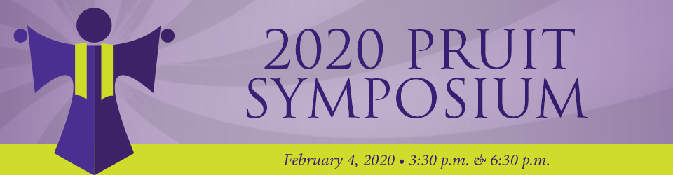 2020 Pruit Symposium, February 4, 2020, 3:30pm and 6:30pm